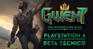 gwent com beta técnico Playstation