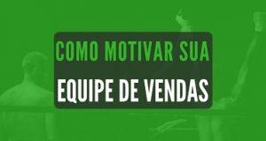Banner como motivar sua equipe de vendas